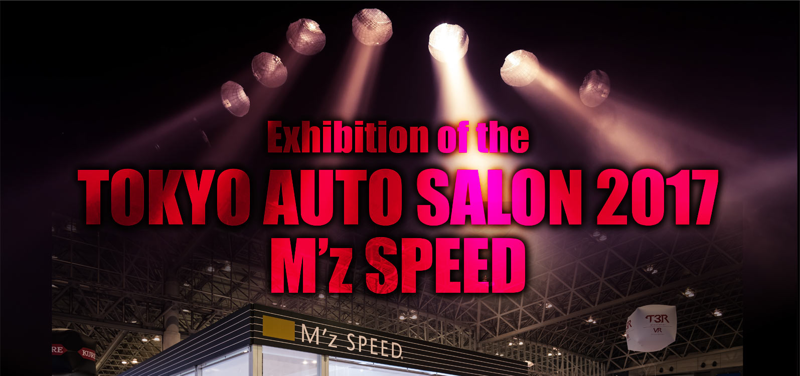 Exhibition of the TOKOYO AUTO SALON 2017 M'z SPEED