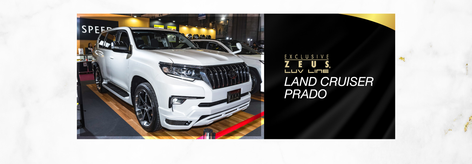 EXCLUSIVE ZEUS. LUV LINE LAND CRUISER PRADO