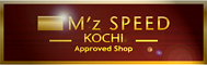 M'z SPEED KOCHI Approved Shop