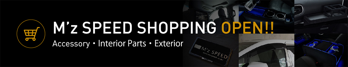 M'z SPEED Shopping OPEN!!