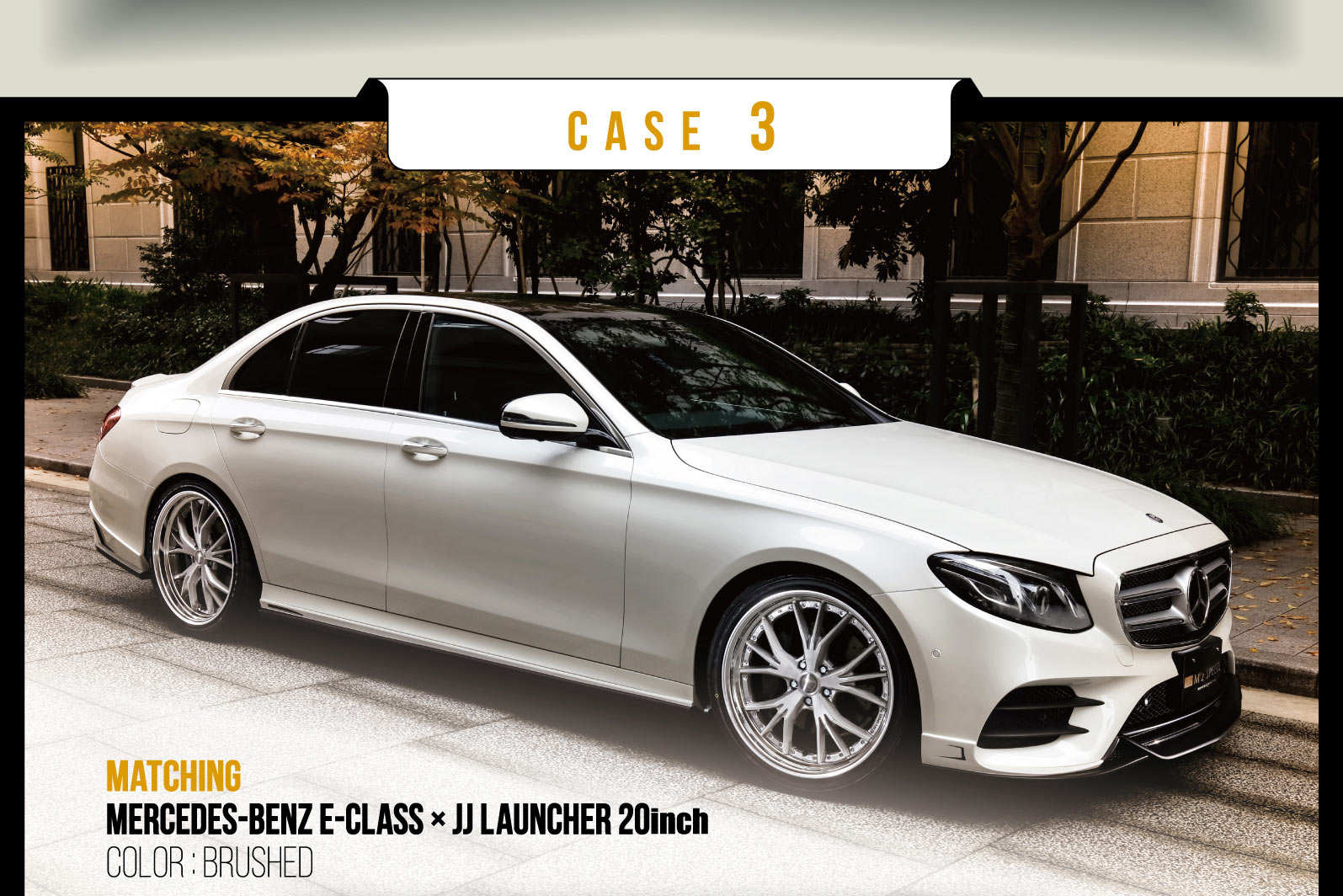 CASE 3 MATCHING Mercedes-Benz E-Class × JJ Launcher 20inch COLOR : BRUSHED